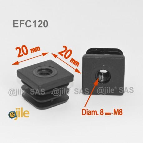 Embout plastique carré pour tube 20 x 20 mm avec trou fileté diam. 8 mm (M8) - Ajile