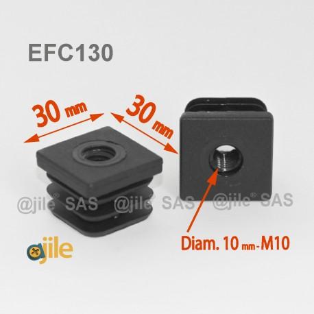 Embout plastique carré pour tube 30 x 30 mm avec trou fileté diam. 10 mm (M10) - Ajile
