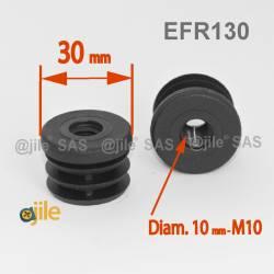 Embout plastique rond pour tube de diamètre 30 mm avec trou fileté diam. 10 mm (M10)